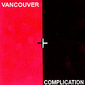Various Artists: Vancouver Complication [Remaster]