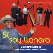 Grupo Cimarrón de Cuba: Si Soy Llanero: Joropo Music From The Orinoco Plains Of Colombia [Remaster]