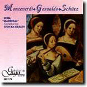 Monteverdi, Gesualdo, Sch&#252;tz / Kralev, Sofia 