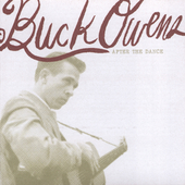 Buck Owens: After the Dance