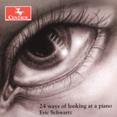 Eric J. Schwartz: 24 ways of looking at a piano