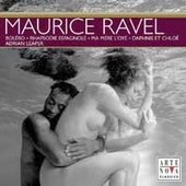 Ravel: Orchestral Works / G&eacute;linas, Leaper, et al