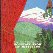 Bridget Ball: Mountain Snow and Mistletoe