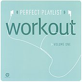 Various Artists: Perfect Playlist Workout, Vol. 1