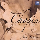 Chopin: Piano Works / Ann Schein