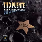Tito Puente: Out of This World