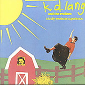 k.d. lang and the Reclines/k.d. lang: A Truly Western Experience