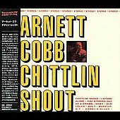 Arnett Cobb: Chittlin' Shout