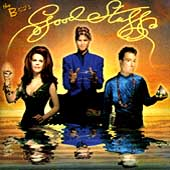 The B-52s: Good Stuff