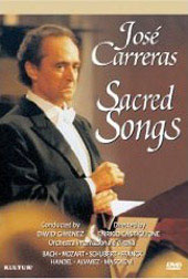 Sacred Songs - José Carreras in Concert / Bach, Handels, Schubert, etc. [DVD]