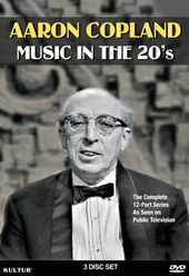 Aaron Copland: Music in the 20's [3 DVD]