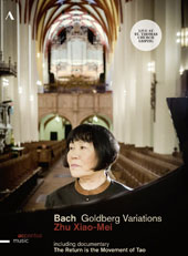 Zhu Xiao-Mei: Bach's Goldberg Variations; 'The Return is the Movement of Tao', a documentary by M. Mollard /  Zhu Xiao-Mei, piano [DVD]