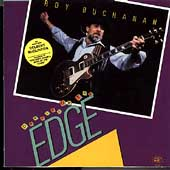 Roy Buchanan: Dancing on the Edge