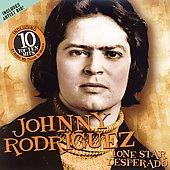 Johnny Rodriguez: Lone Star Desperado