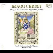 Imago Christi - Images of Christ in Gregorian Chants