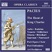 Pacius: The Hunt of King Charles / Aalto, Kattelus, et al