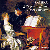 Rameau: Keyboard Suites / Angela Hewitt
