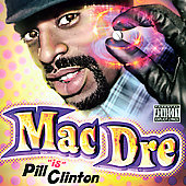 Mac Dre: Pill Clinton [PA]