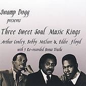 Arthur Conley: Swamp Dogg Presents: The Three Sweet Soul Music Kings *