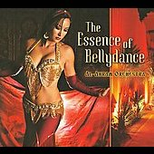 The Al-Ahram Orchestra: The Essence of Bellydance [Digipak]