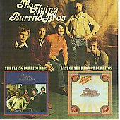 The Flying Burrito Brothers: The Flying Burrito Bros./Last of the Red Hot Burritos