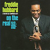 Freddie Hubbard/The New Jazz Composers Octet: On the Real Side