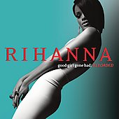 Rihanna: Good Girl Gone Bad [Reloaded]