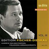 Edition Fischer-Dieskau Vol 3 - Beethoven: Folksong Arrangements
