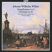 Wilms: Symphonies no 1 & 4, Overture in D / Griffiths, et al