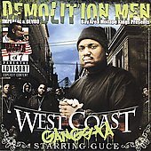 Demolition/Guce/Demolition Men: West Coast Gangsta [PA] *