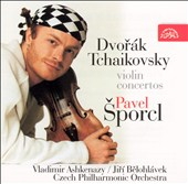 Dvor&#225;k, Tchaikovsky: Violin Concertos