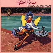 Little Feat: Down on the Farm