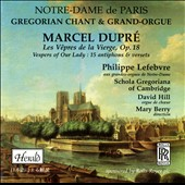 Dupr&#233;: Les V&#234;pres de la Vierge, Op.18