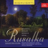 Dvorak: Rusalka [Highlights]