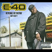 E-40 (Rap): Revenue Retrievin': Day Shift [PA] [Digipak]