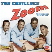 The Cadillacs: Zoom: Josie Singles 1954-59
