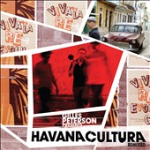 Gilles Peterson: Havana Cultura Remixed [Digipak]