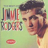 Jimmie F. Rodgers (Folk): The Best of Jimmie Rodgers [Rhino]