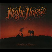 Night Horse: Perdition Hymns [Digipak] *