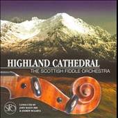 The Scottish Fiddle Orchestra: Highland Cathedral
