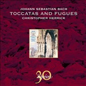 Bach: Toccatas and Fugues / Christopher Herrick