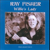 Ray Fisher: Willie's Lady