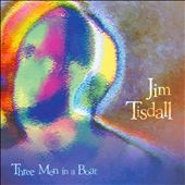 Jim Tisdall: Three Men in a Boat *