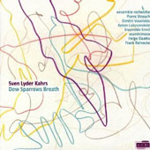 Sven Lyder Kahrs: Dew Sparrows Breath