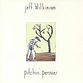 Jeff Wilkinson: Pitchin' Pennies