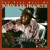 John Lee Hooker: The Very Best of John Lee Hooker [Rhino]