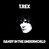T. Rex: Dandy in the Underworld [Digipak]