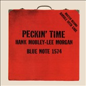 Hank Mobley/Lee Morgan: Peckin' Time