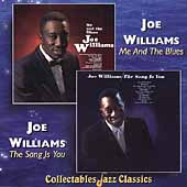 Joe Williams (Vocals): Me and the Blues/The Song Is You
