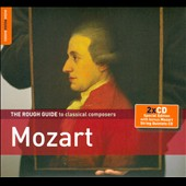 Rough Guide to Classical Composers: Mozart